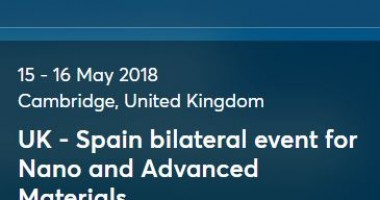 UK - Spain bilateral event for Nanotechnologies & Advanced Materials Workshop